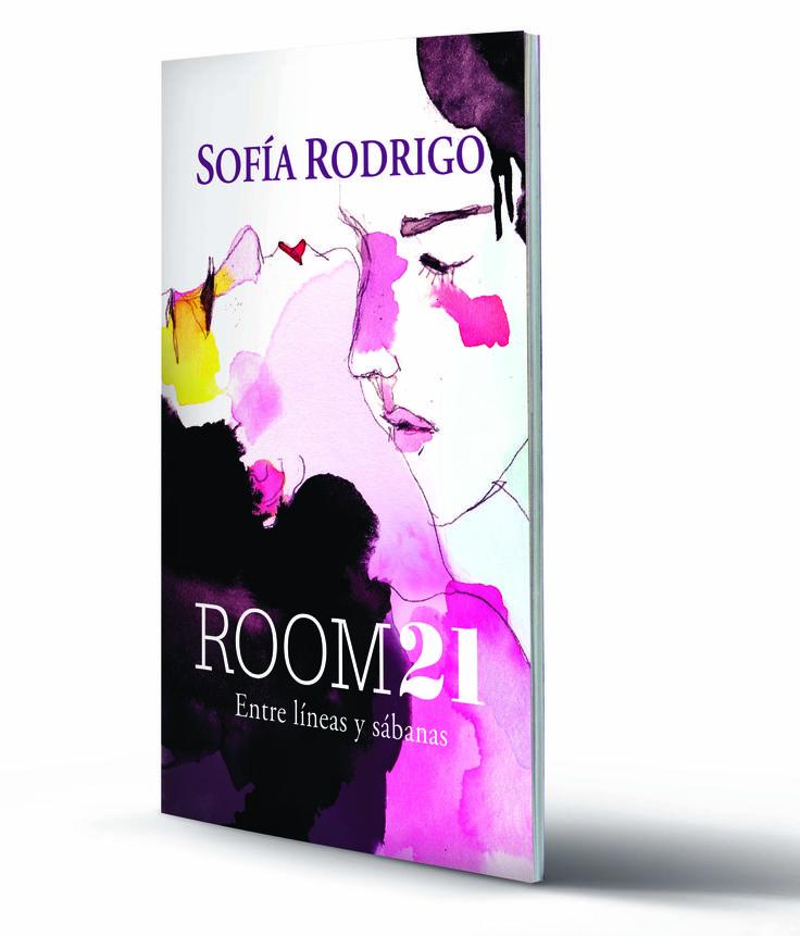 Room21 Entre líneas y sábanas - Primera parte de una novela sensual escrita por Sofía Rodrigo