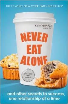 http://www.amazon.co.uk/Never-Eat-Alone-Relationship-Portfolio/dp/0241004950/ref=sr_1_1?s=books&ie=UTF8&qid=1422279167&sr=1-1&keywords=never+eat+alone
