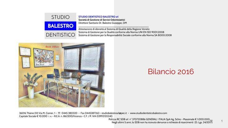 Studio Dentistico Balestro srl Bilancio 2016 http://www.studiodentisticobalestro.com/2017/08/bilancio-sdb-srl.html