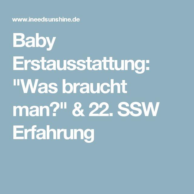"""Baby Erstausstattung: """"Was braucht man?"""" & 22. SSW Erfahrung"""
