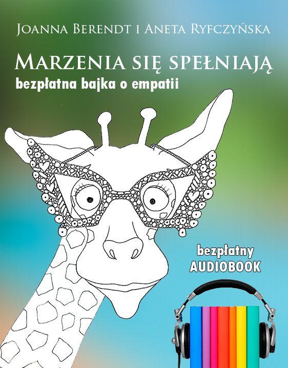 Marzenia się spełniają zcyklu Bajki oEmpatii – darmowy audiobook