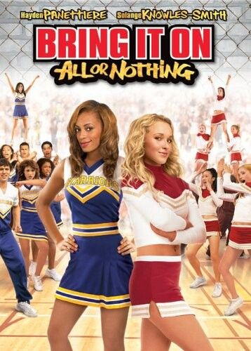 Bring It On (2006) All Or Nothing