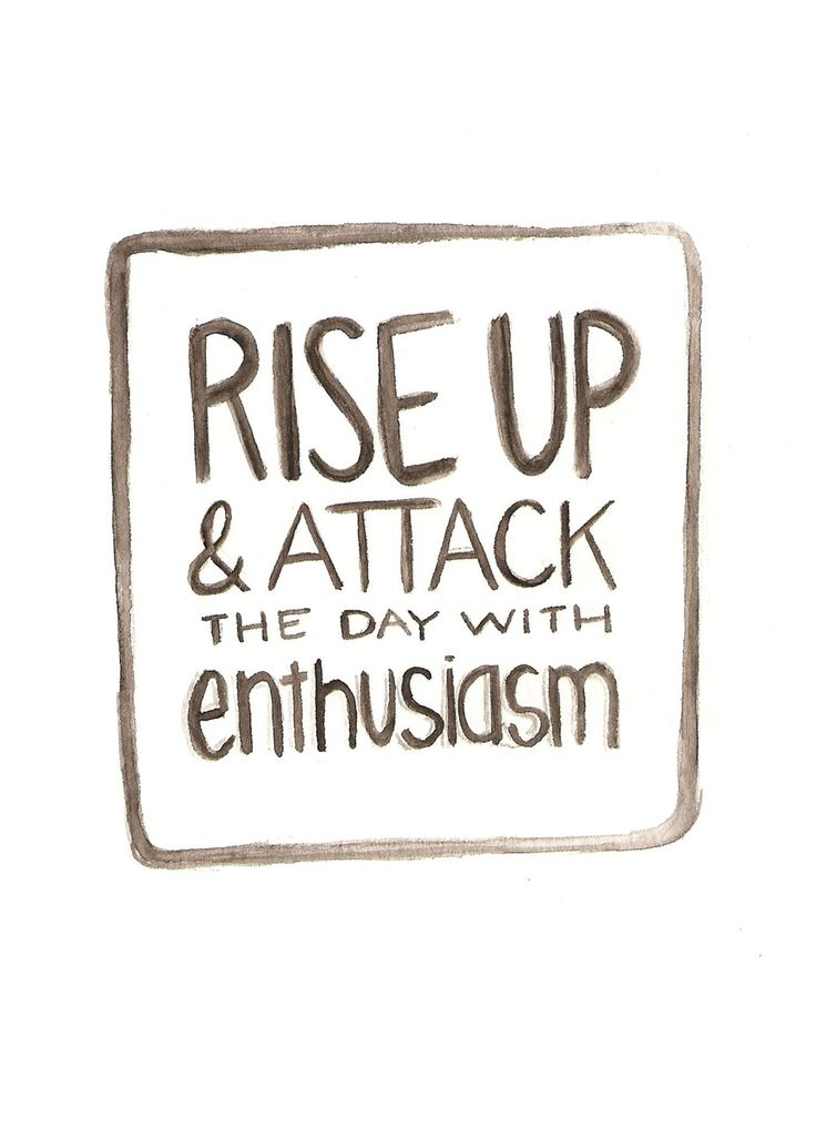 Enthusiasm: Enthusiasm, Inspiration, Life, Quotes, Rise, Motivation, Thought, Attack