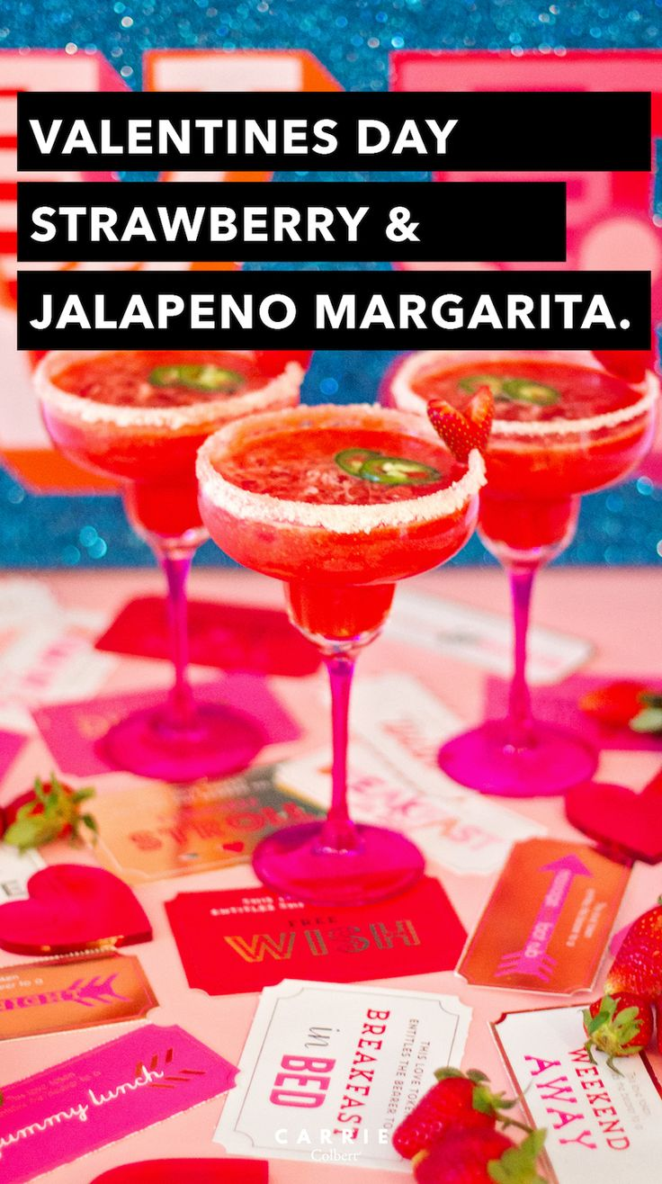 Spice Up Valentine's Day! Strawberry Jalapeño Margarita + 9 More Tips - Carrie Colbert