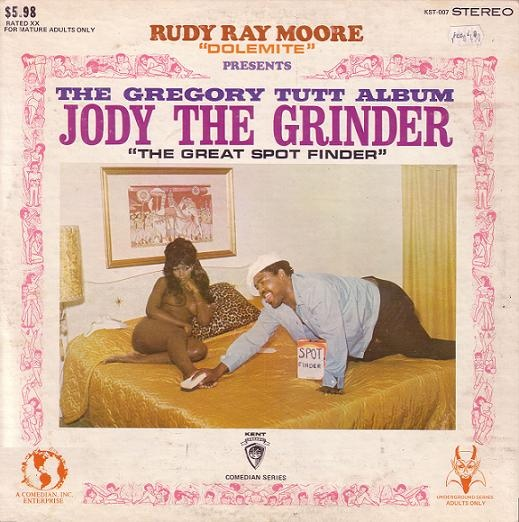 "The Gregory Tutt Album - Jody The Grinder ""The Great Spot Finder"" feat. Rudy Ray Moore"