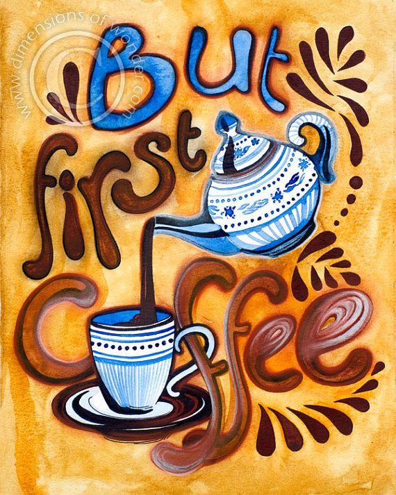 """But first coffee"" - Coffee Quote ART PRINT by dimensionsofwonder on Etsy."