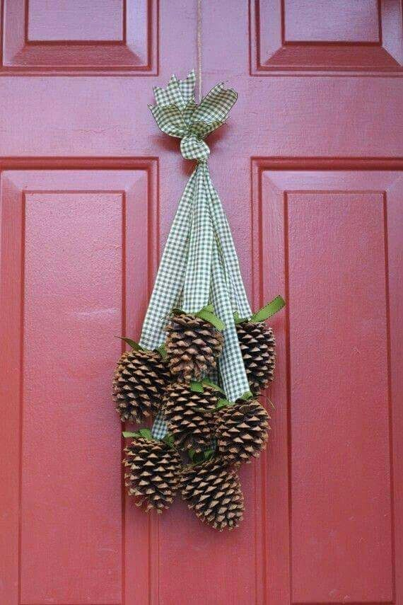 Hang pinecones instead of a wreath