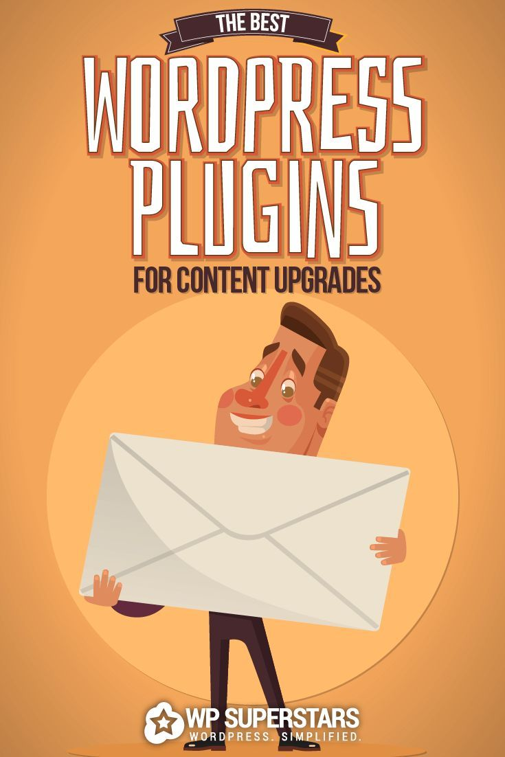The Best WordPress Plugins And Tools To Create And Deploy Content Upgrades