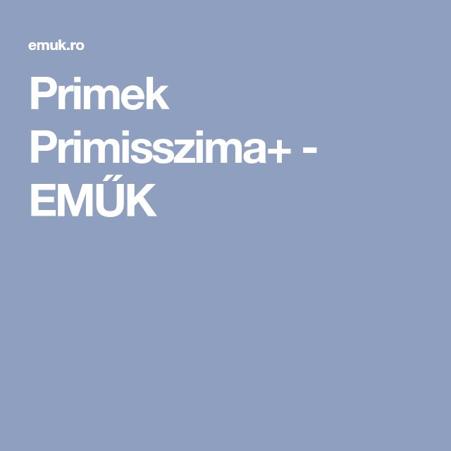 Primek Primisszima+ - EMŰK