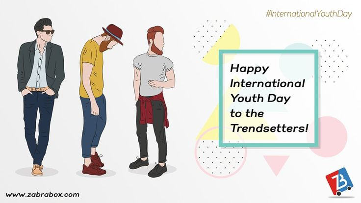 We wish you all a very happy international youth day. May you all live young forever.