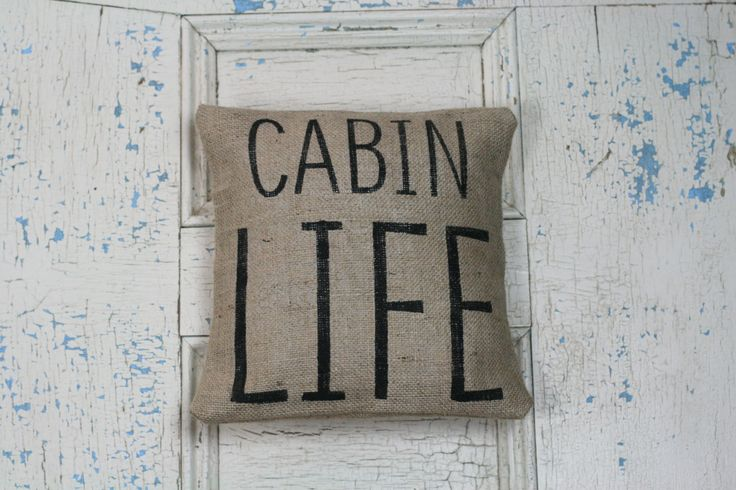 Cabin Life, Burlap Pillow, Rustic Decor, Decorative Pillow by Meyberry on Etsy