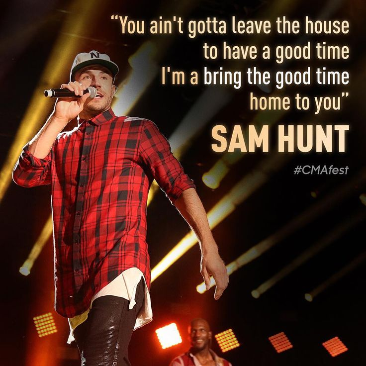 House Party- Sam Hunt <<<This is my favorite song!!!