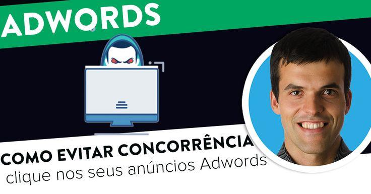 Como evitar que a concorrência clique nos seus anúncios Adwords. https://joaoalexandre.com/blogue/concorrente-clique-anuncios-adwords/