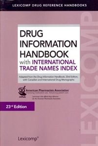 Drug Information Handbook International Trade Names Index 23rd Edition: 2014-2015 Book at Only $77.15. The Drug Information Handbook with International Trade Names Index, 23rd Edition, contains most of the industry-leading pharmacology content from the Lexicomp Drug Information Handbook, plus Canadian and international drug monographs for use worldwide.
