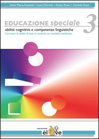 Anna Maria Arpinati, Daniele Tasso, Educazione speciale