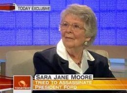 SARA JANE MOORE (1930- ). Attempted to assassinate President Gerald Ford as he left the St. Francis Hotel, San Francisco  CA, September 22, 1975. (September was clearly a bad month for Ford and the Secret Service.)