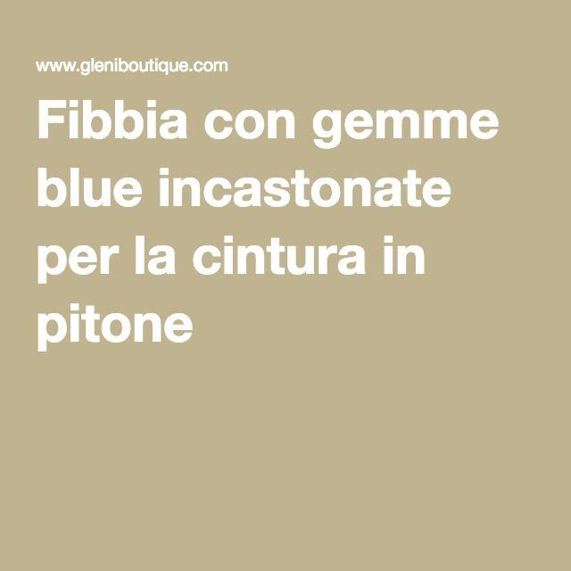 Fibbia con gemme blue incastonate per la cintura in pitone