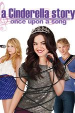 A CINDERELLA STORY: ONCE UPON A SONG (2011) Watch A Cinderella Story: Once Upon a Song Full Movie Online Free On Movietube Fixmediadb https://fixmediadb.com/1939-watch-a-cinderella-story-once-upon-a-song-full-movie-online-free-movietube-fixmediadb.html