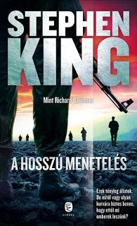 Tekla Könyvei: Stephen King (mint Richard Bachman) – A Hosszú Men...