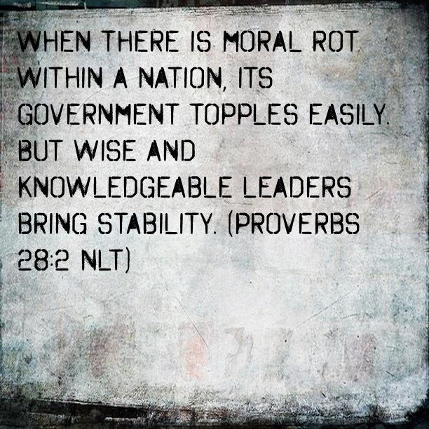 ..... Bible Verse: Proverbs 28:2