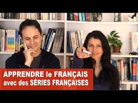 APPRENDRE LE FRANÇAIS AVEC DES SÉRIES FRANÇAISES - YouTube