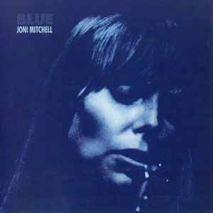 Joni Mitchell - River (Blue) Five star classic, the recent Rhino reissue on Vinyl is superb.