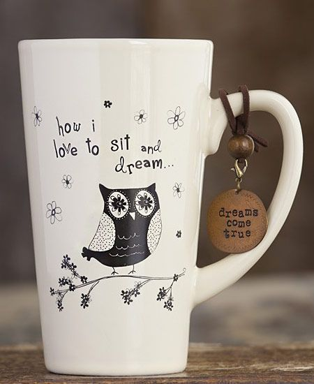 Tall Mug with Owl- Love to Sit and Dream www.daisyshoppe.com