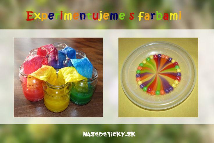Pokusy a experimenty s farbami. Pre malé aj veľké detičky, ktoré rady objavujú svet.