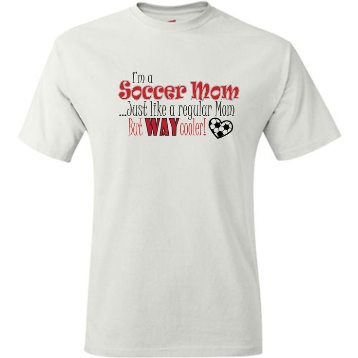 Funny Soccer Mom Shirt. Soccer mom, just like a regular mom but way cooler. White or Grey.  Soccer Mom T Shirt. Pink Pig Printing. by PinkPigPrinting on Etsy