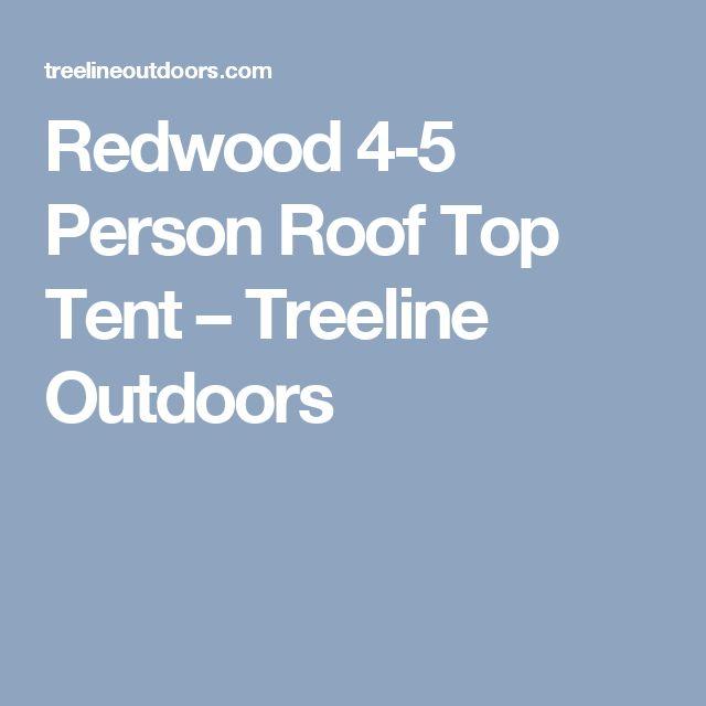 Redwood 4 5 Person Roof Top Tent Treeline Outdoors