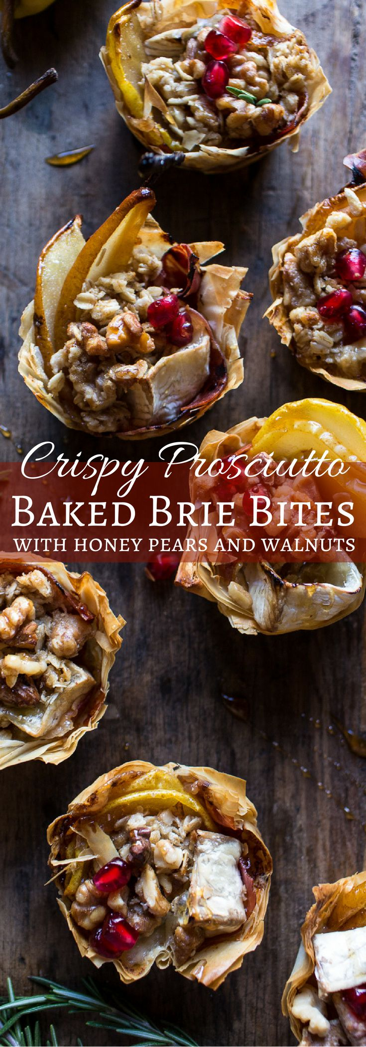 Crispy Prosciutto Baked Brie Bites with Honey Pears and Walnuts | halfbakedharvest.com @hbharvest