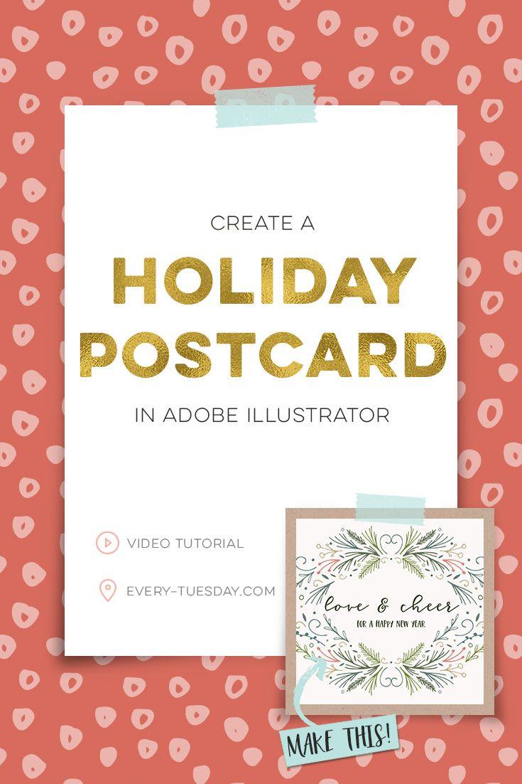 Create a holiday postcard in Adobe Illustrator | video tutorial via @teelac