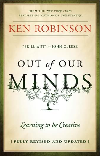 Out of Our Minds - Ken Robinson