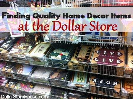 How to Find Quality Home Decor Items at the Dollar Store