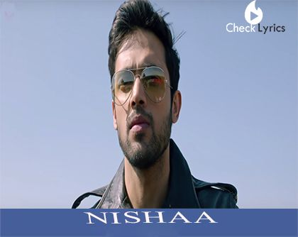 Nishaa new love song from palash mucchal. Download and song and lyrics here.