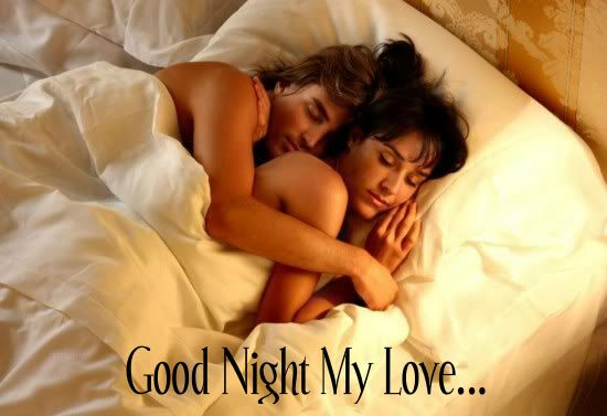 Good night my love...