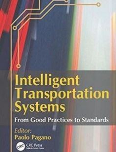 Intelligent transportation systems: from good practices to standards free download by Pagano Paolo ISBN: 9781498721868 with BooksBob. Fast and free eBooks download.  The post Intelligent transportation systems: from good practices to standards Free Download appeared first on Booksbob.com.