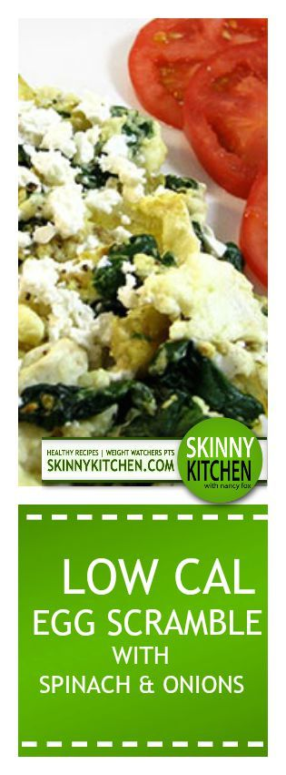 Low Calorie Egg White Scramble With Spinach and Onions. Only 137 cal, 3g fat & 3 SmartPoints. http://www.skinnykitchen.com/recipes/low-calorie-egg-white-scramble-with-spinach-and-onions/