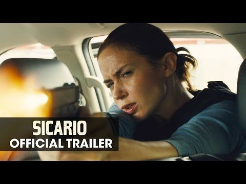 Sicario (2015 Movie - Emily Blunt) - Official Theatrical Trailer - YouTube