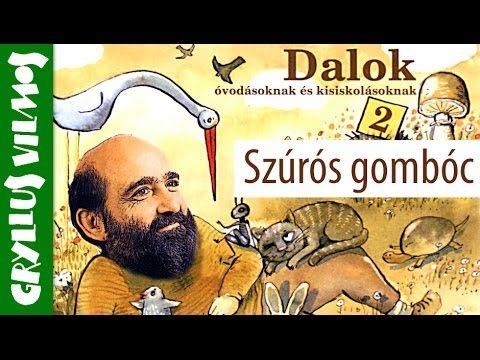 Gryllus Vilmos: Szúrós gombóc (gyerekdal)
