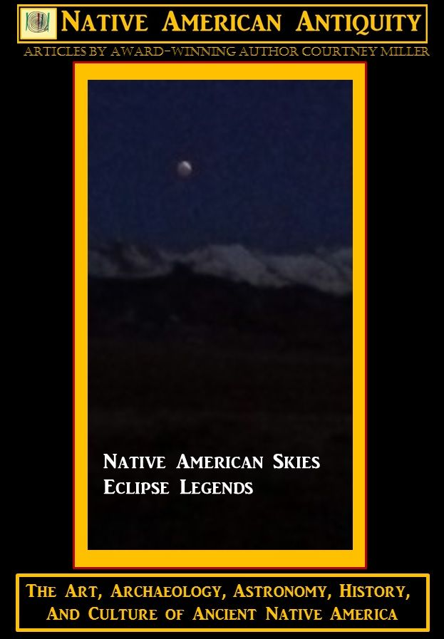 Native American Skies: Eclipse Legends Since a lunar eclipse is so rare, many ancient cultures were surprised by and afraid of eclipses.  Therefore, many fanciful stories and legends were created to explain the phenomenon.