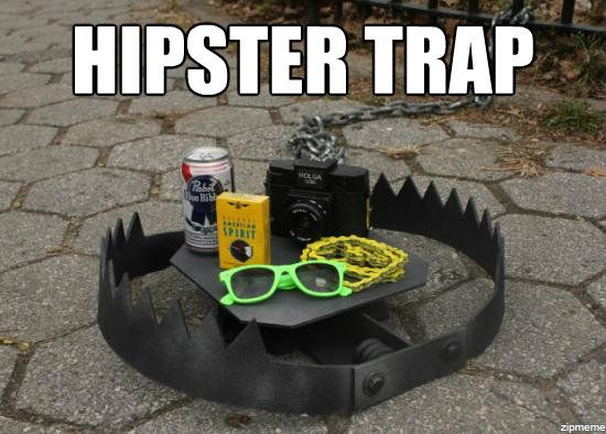 Hipster Trap.