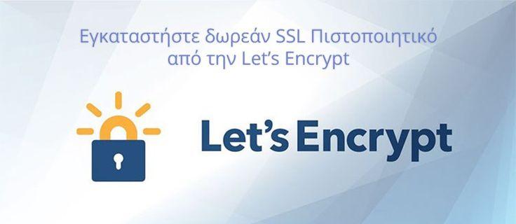 Τι είναι το δωρεάν πιστοποιητικό SSL Let's Encrypt και πως γίνεται η εγκατάσταση μέσω cPanel;