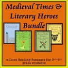 20% discount off the regular package price by purchasing the bundle! Medieval Times & Literary Heroes Bundle: 4 Close Reading Passages for 3rd-5th is a bundle of close reading passages and questions designed to supplement the 4th grade Common Core Unit 6: Literary Heroes.
