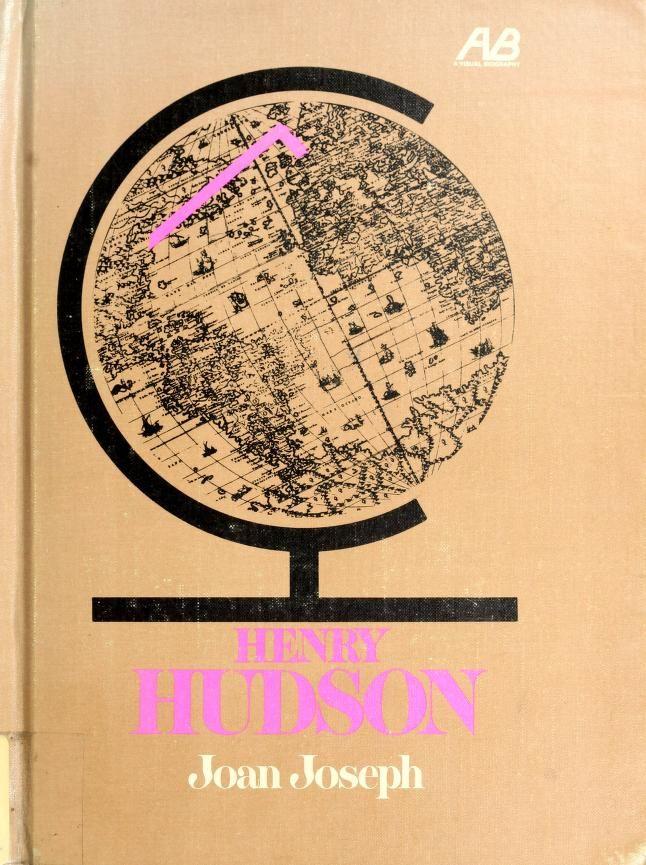 Henry Hudson. by Joan Joseph
