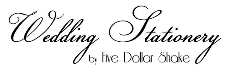 New Bespoke Wedding Stationery website online NOW. www.fivedollarshakeweddings.com/