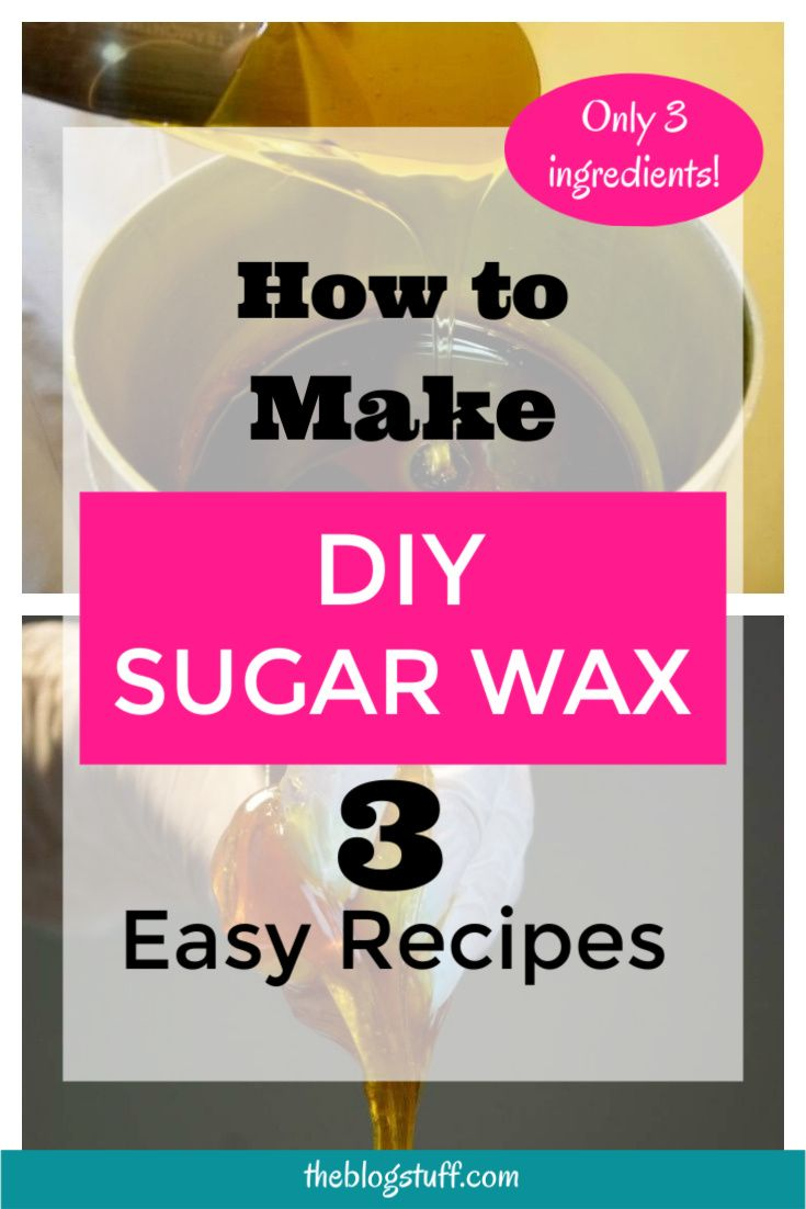 Make your own diy sugar wax at home with these 3 easy to