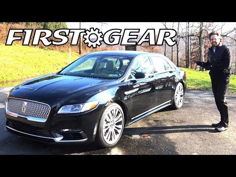 First Gear - 2017 Lincoln Continental Reserve - Review and Test Drive - YouTube