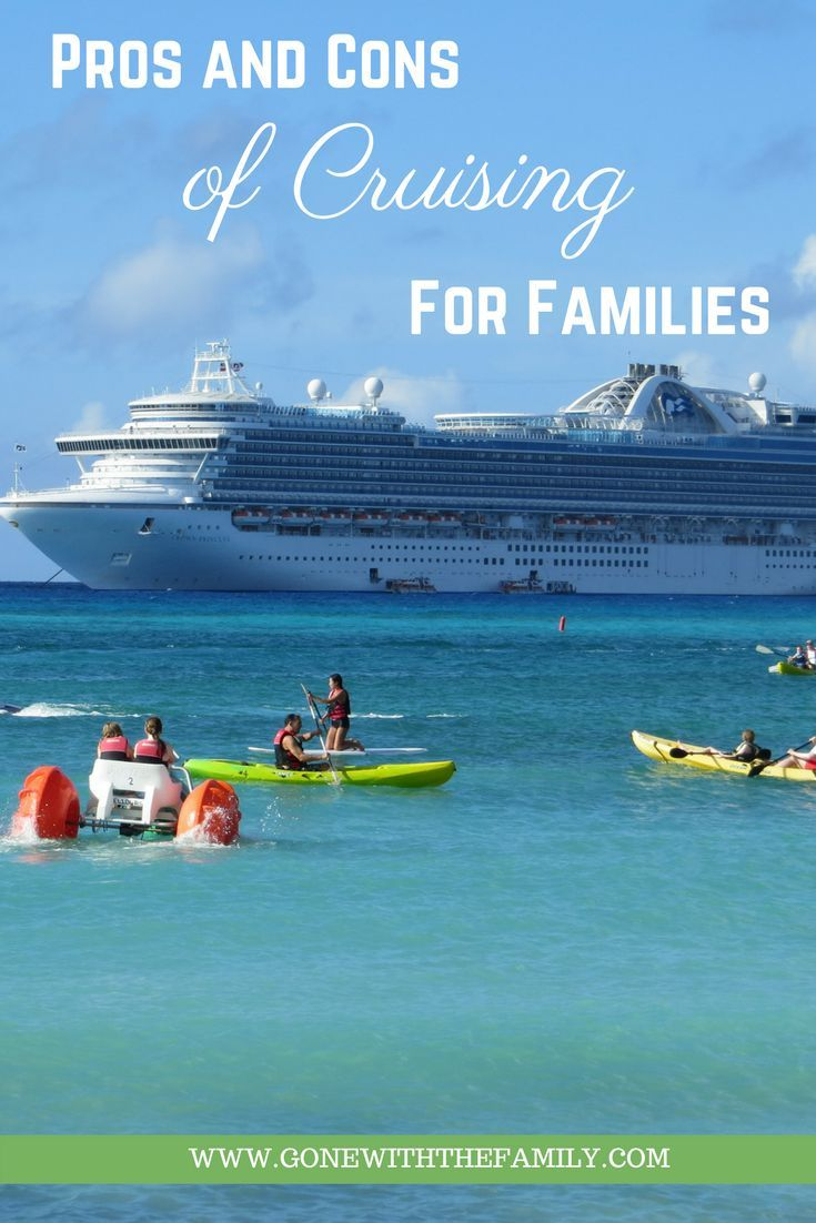Cruising as a Family Vacation - the Pros and Cons - advantages and disadvantages of cruising with kids | #cruise #cruising #traveltips #familytravel | Gone with the Family