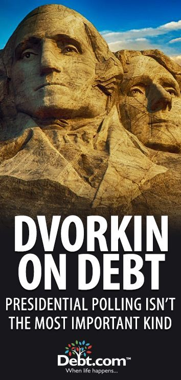 Dvorkin On Debt: Presidential Polling Isn't The Most Important Kind